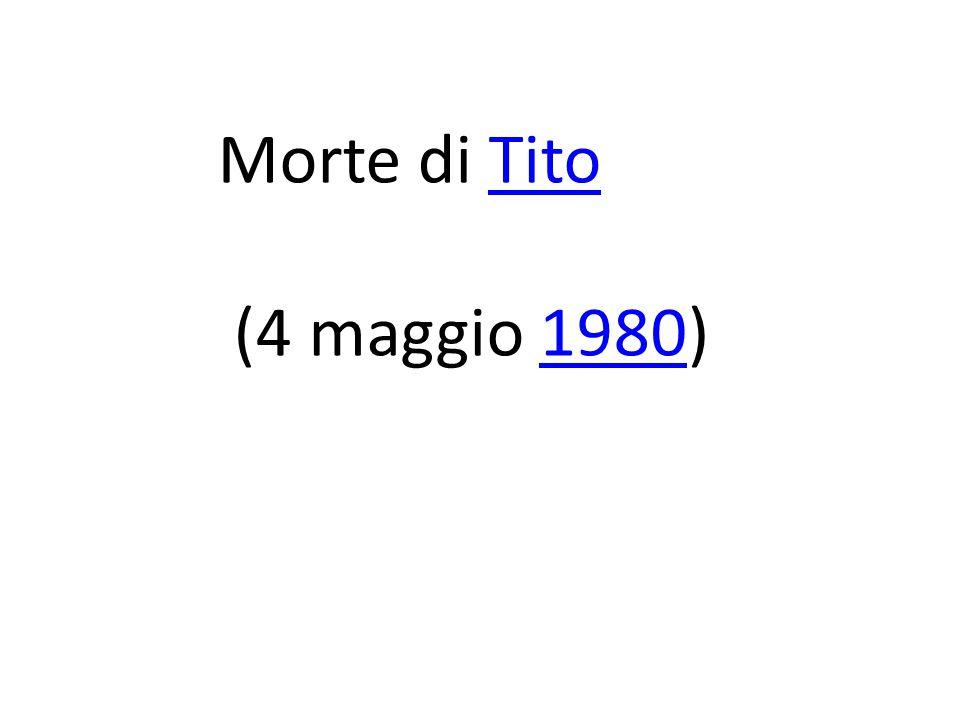 Morte di Tito (4 maggio 1980)