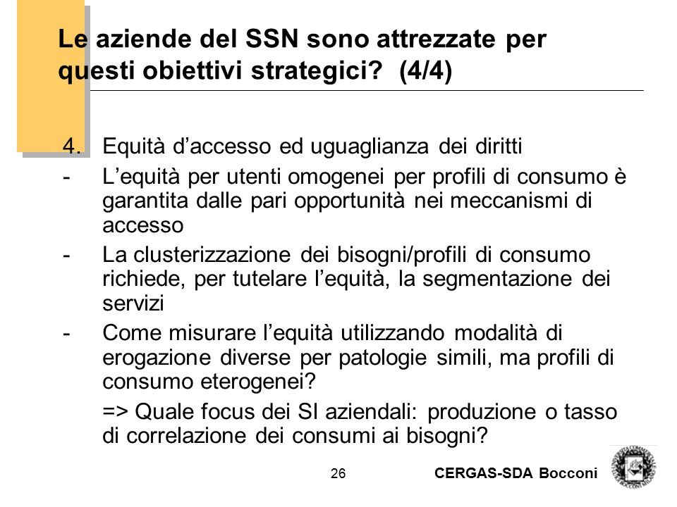 Es. Il tasso di copertura dei bisogni per la non autosufficienza anziana da R. Montanelli, A. Turrini, Governance dei servizi sociali, Egea, 2006