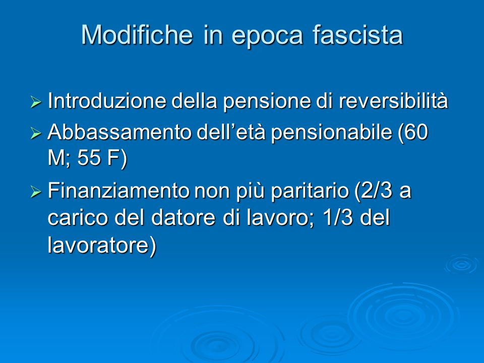 Modifiche in epoca fascista