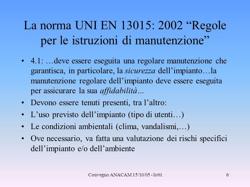 La norma UNI EN 13015: 2002 Regole per le istruzioni di manutenzione