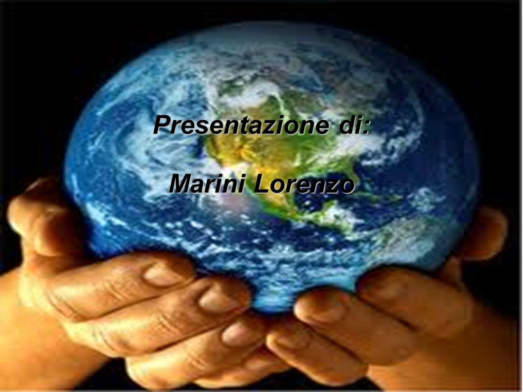 Presentazione di: Marini Lorenzo