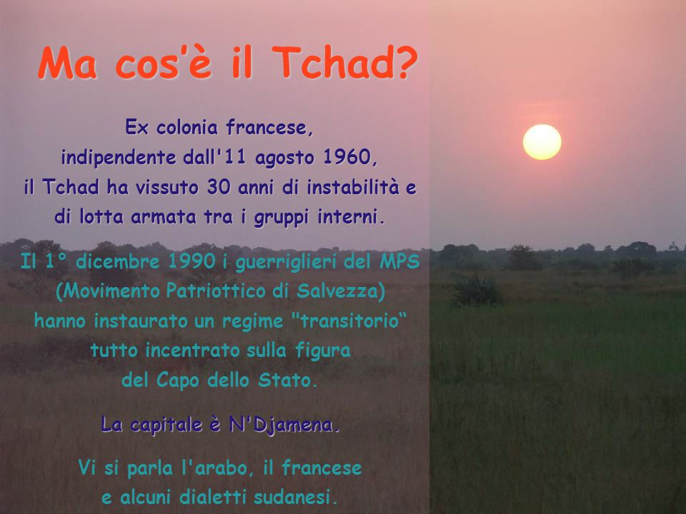 Ma cos'è il Tchad Ex colonia francese,