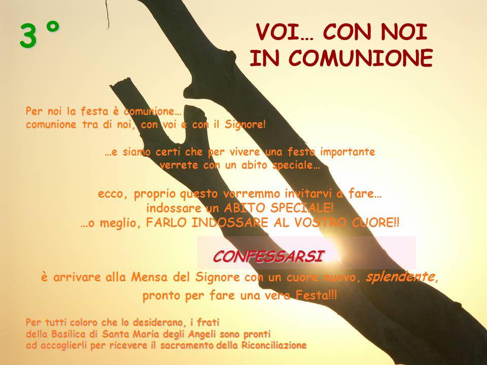 VOI… CON NOI IN COMUNIONE