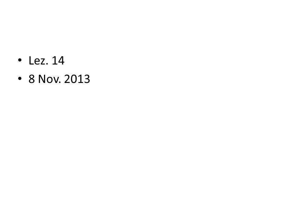 Lez. 14 8 Nov. 2013