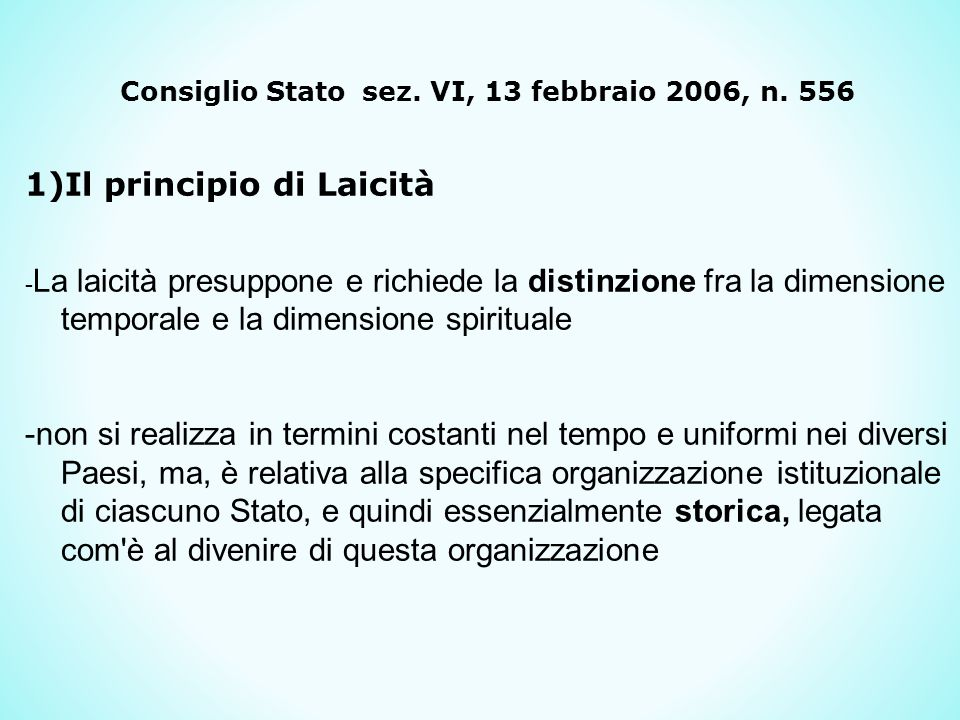 Consiglio Stato sez. VI, 13 febbraio 2006, n. 556