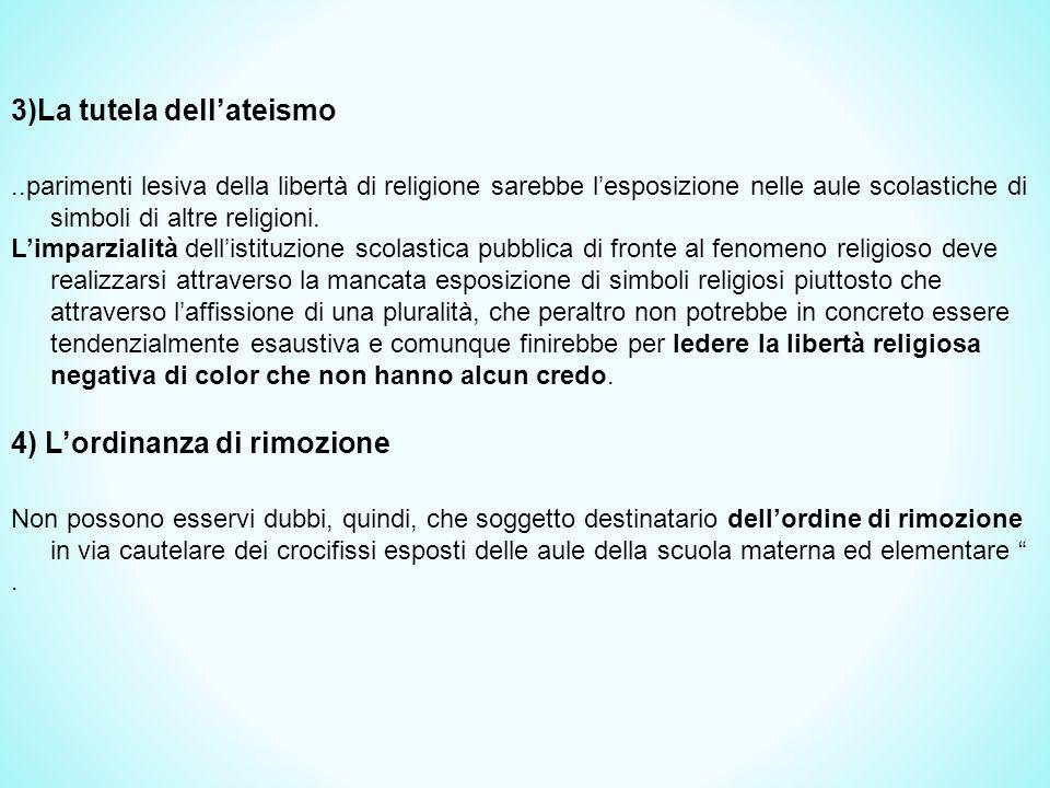 3)La tutela dell'ateismo