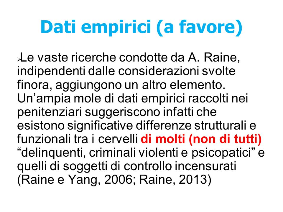 Dati empirici (a favore)