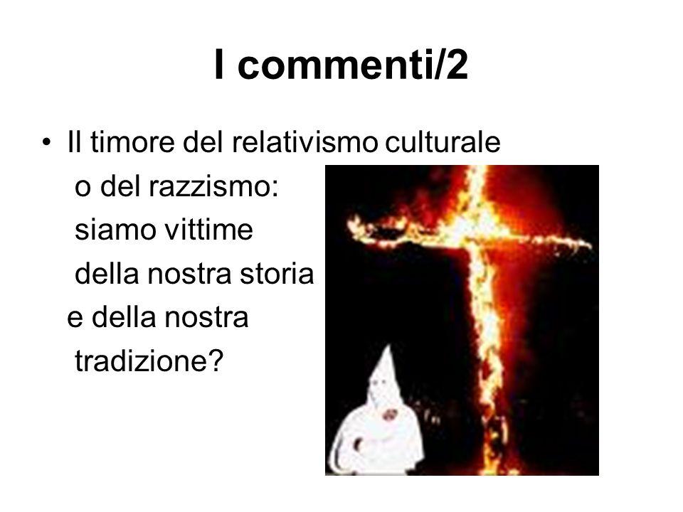 I commenti/2 Il timore del relativismo culturale o del razzismo:
