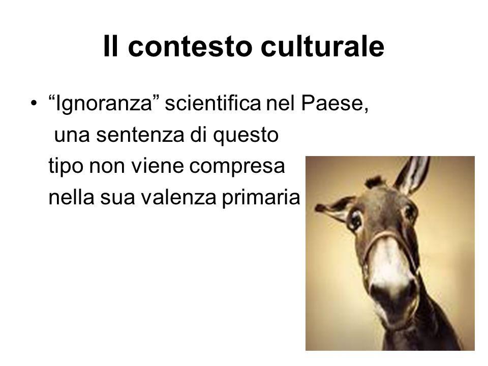 Il contesto culturale Ignoranza scientifica nel Paese,