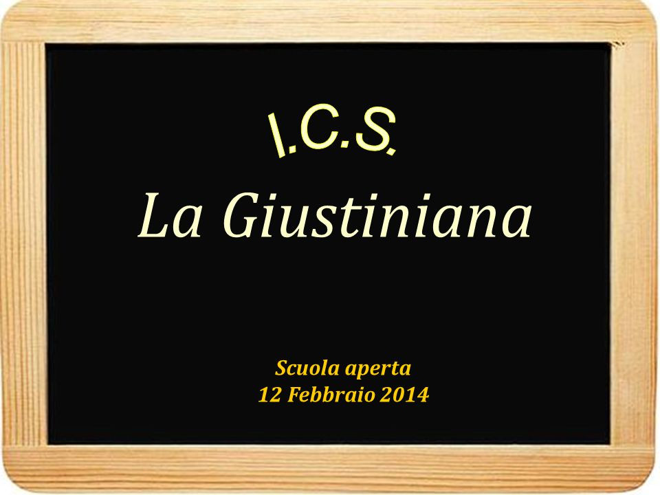 La Giustiniana I.C.S. Scuola aperta 12 Febbraio 2014