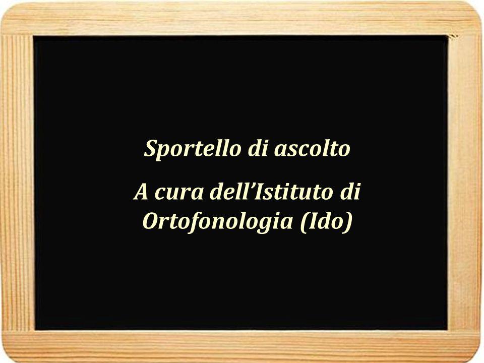 A cura dell'Istituto di Ortofonologia (Ido)