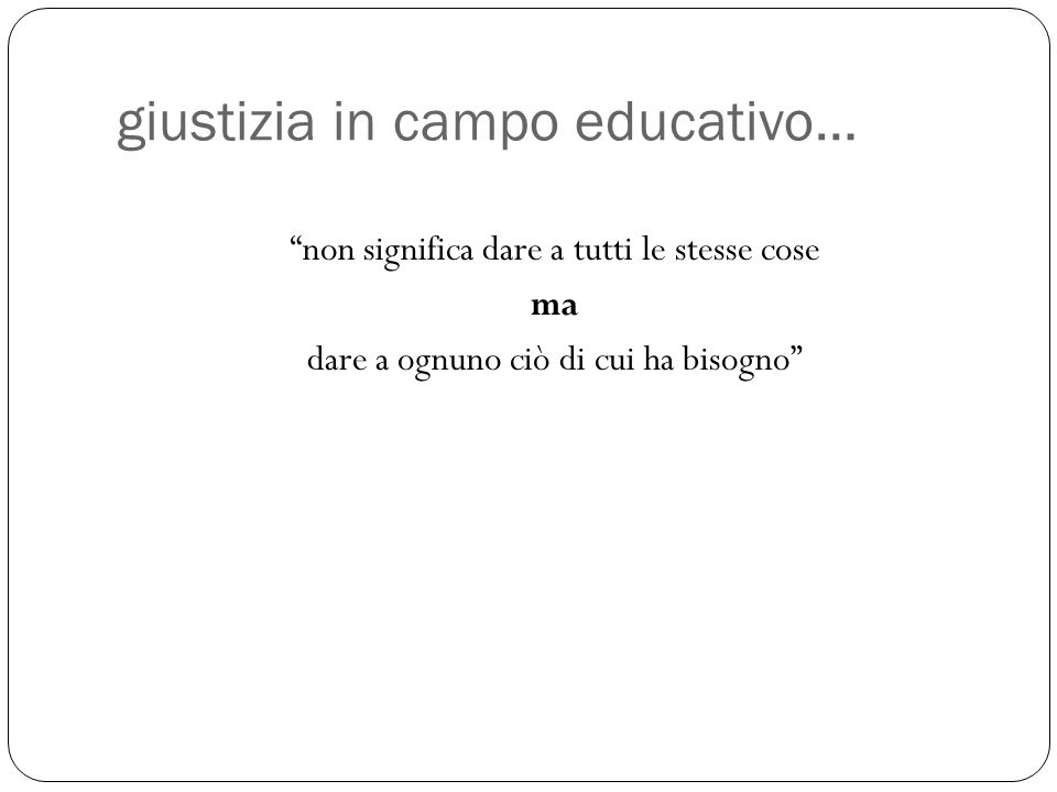 giustizia in campo educativo…