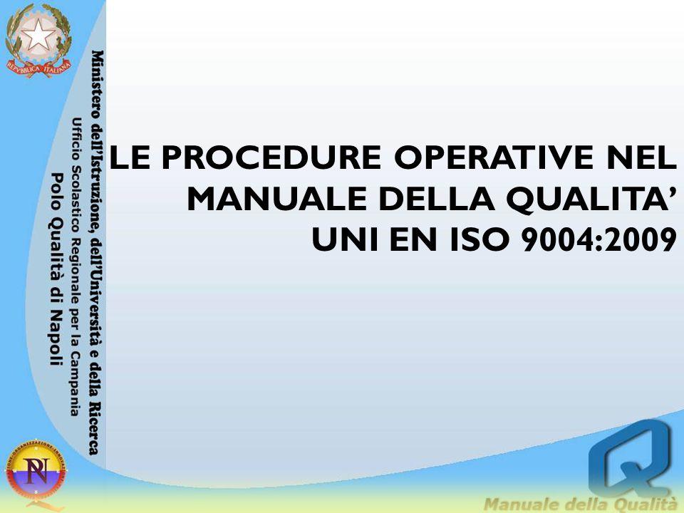 LE PROCEDURE OPERATIVE NEL MANUALE DELLA QUALITA' UNI EN ISO 9004:2009