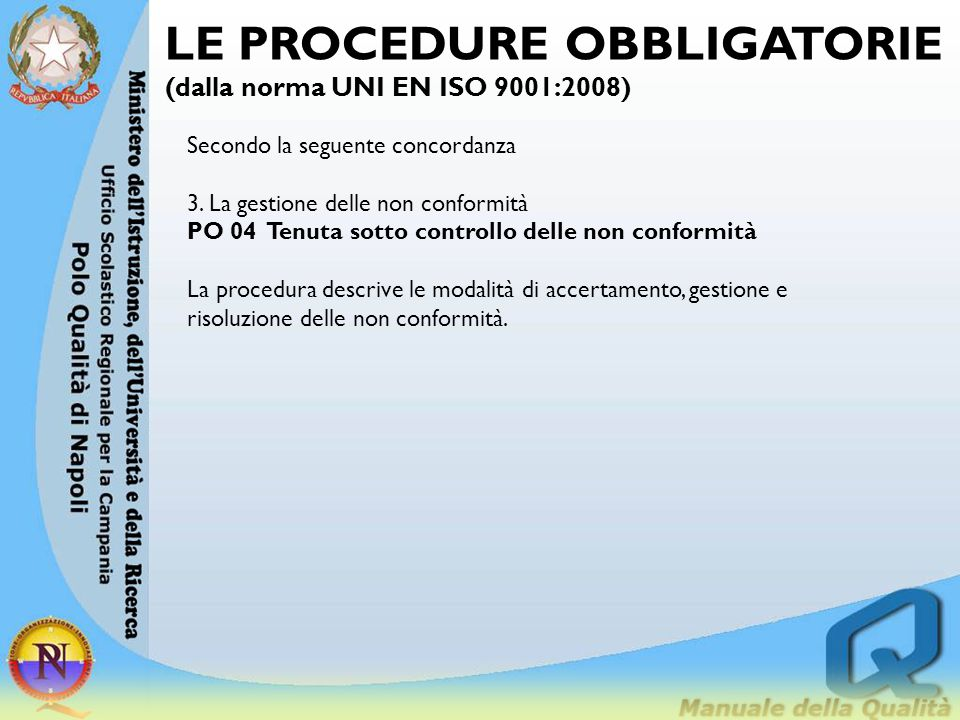 LE PROCEDURE OBBLIGATORIE