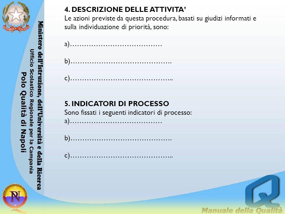 4. DESCRIZIONE DELLE ATTIVITA'