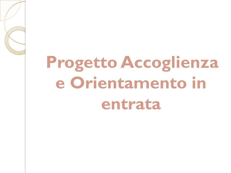 Progetto Accoglienza e Orientamento in entrata