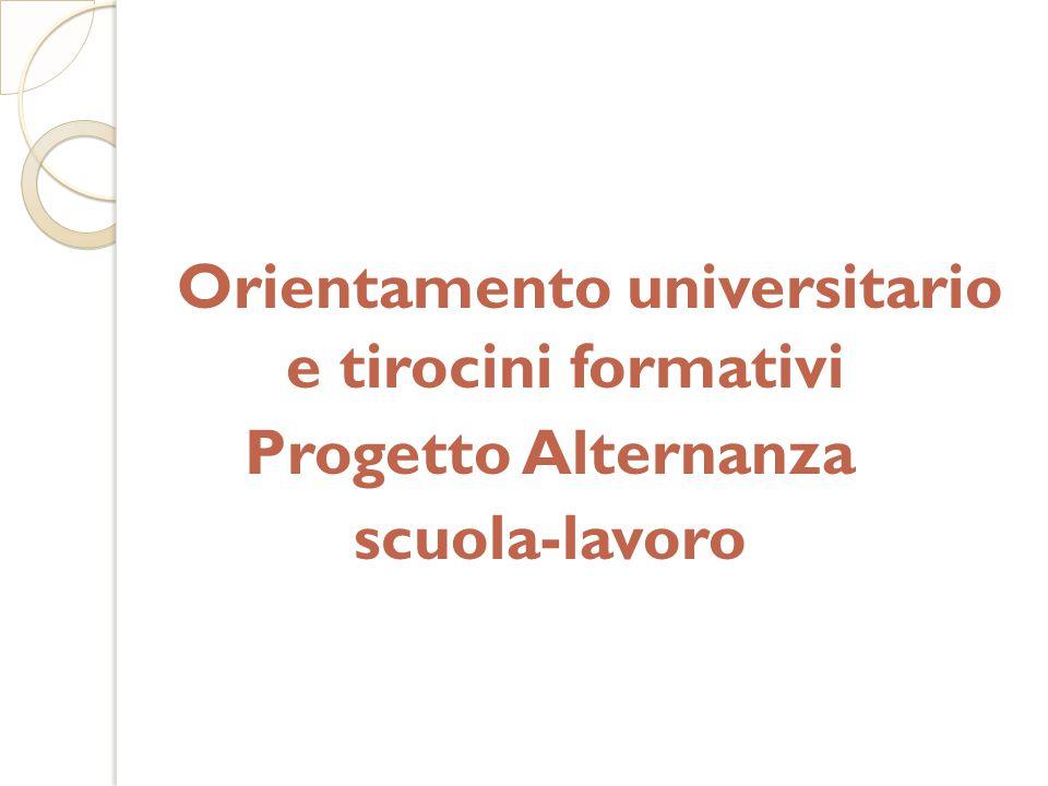 Orientamento universitario e tirocini formativi