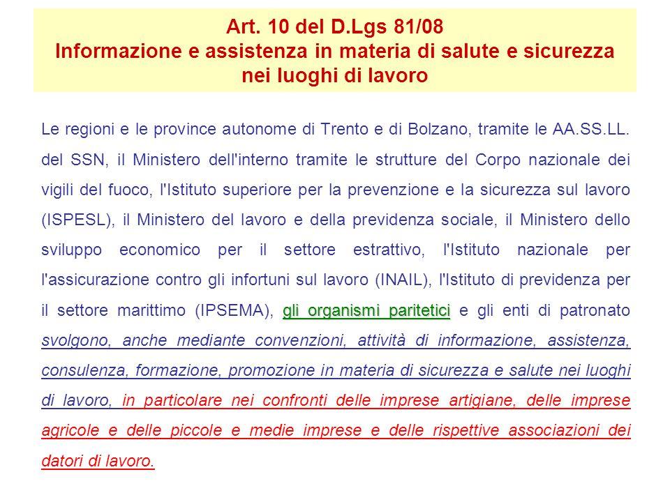 Art. 10 del D.Lgs 81/08 Informazione e assistenza in materia di salute e sicurezza nei luoghi di lavoro