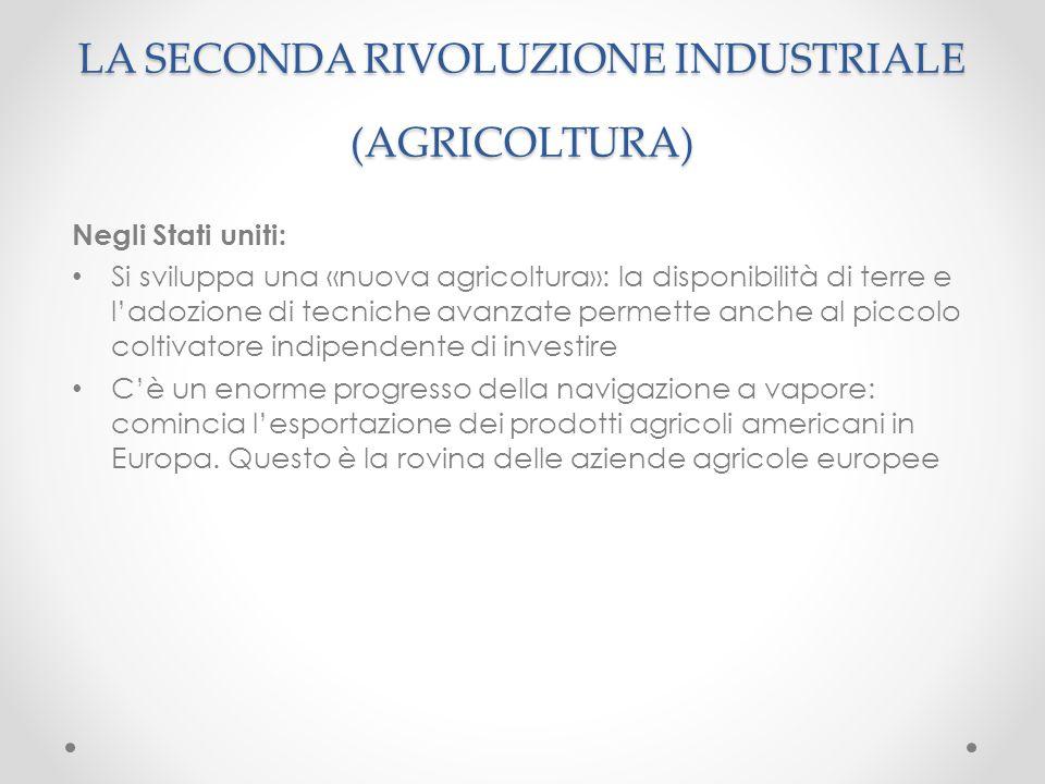 LA SECONDA RIVOLUZIONE INDUSTRIALE (AGRICOLTURA)