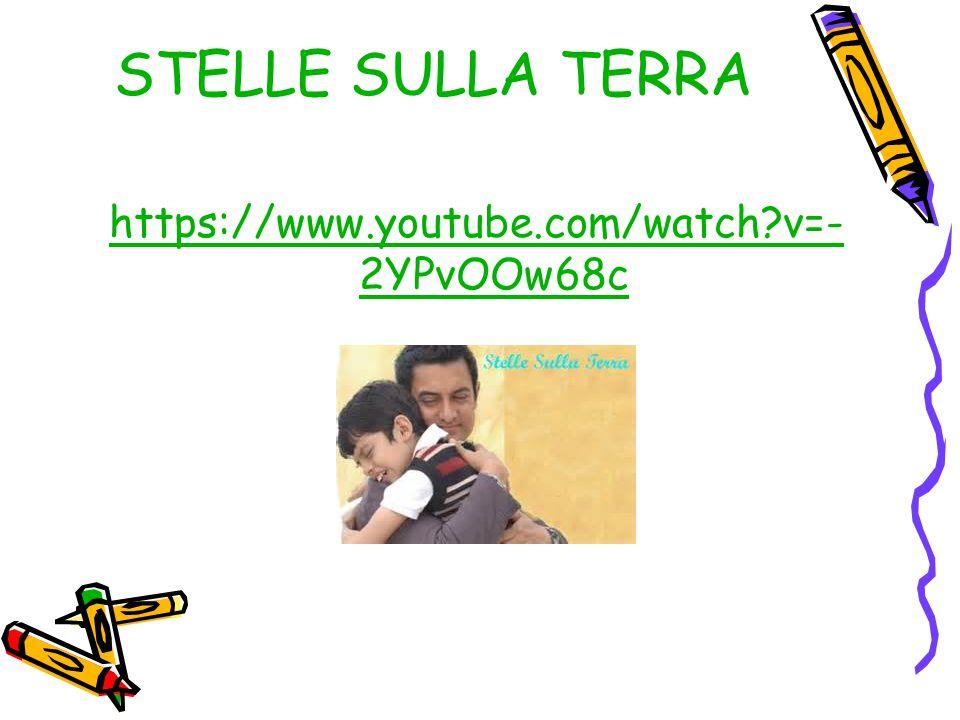 STELLE SULLA TERRA https://www.youtube.com/watch v=-2YPvOOw68c
