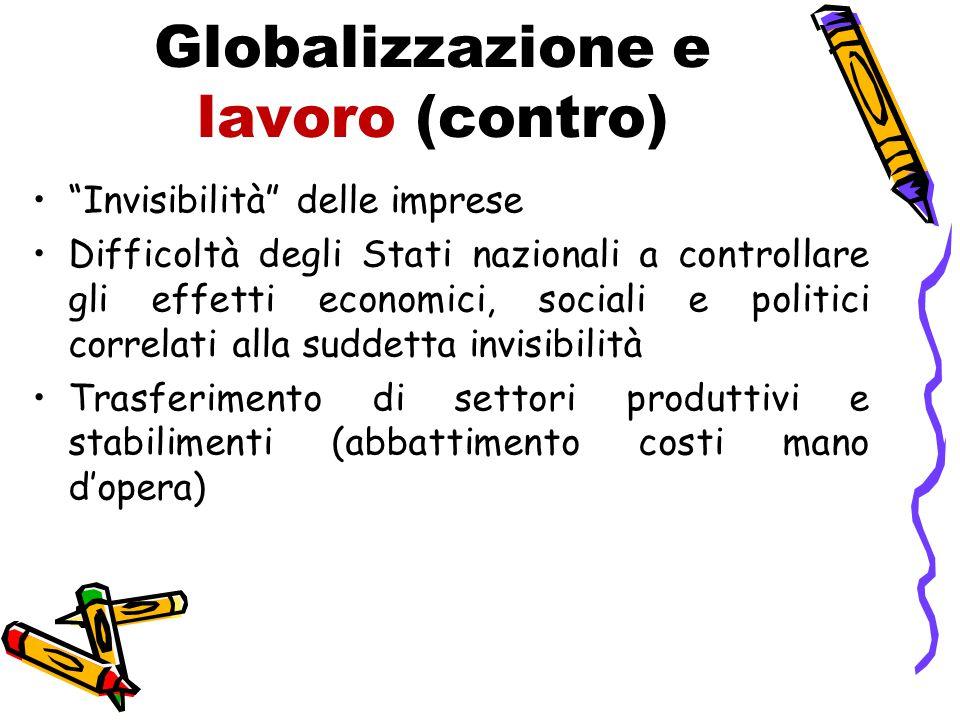 Globalizzazione e lavoro (contro)