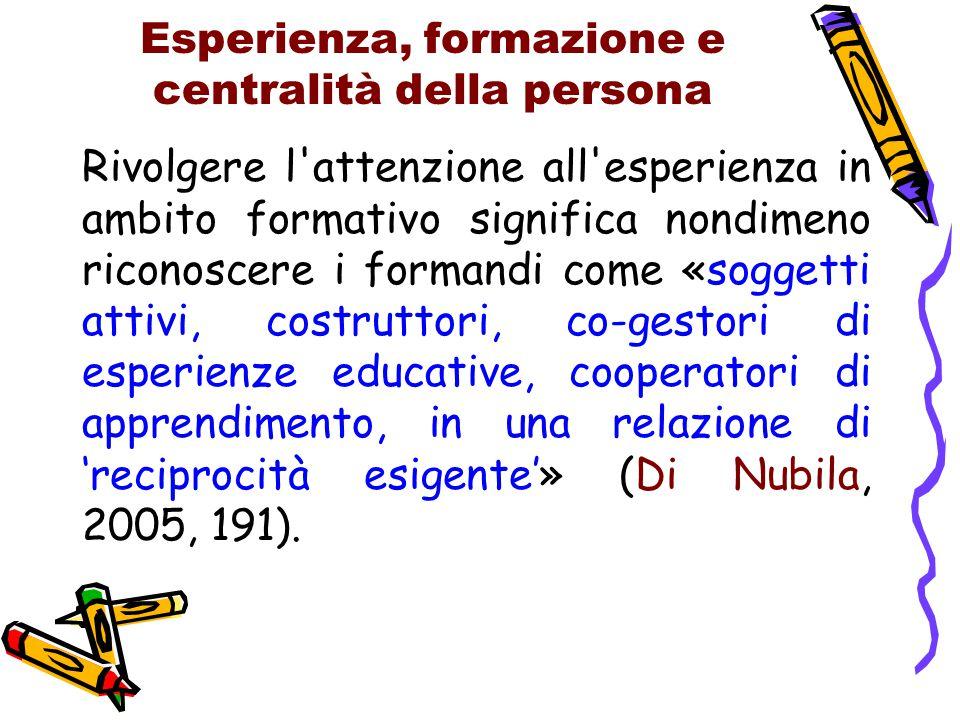 Esperienza, formazione e centralità della persona