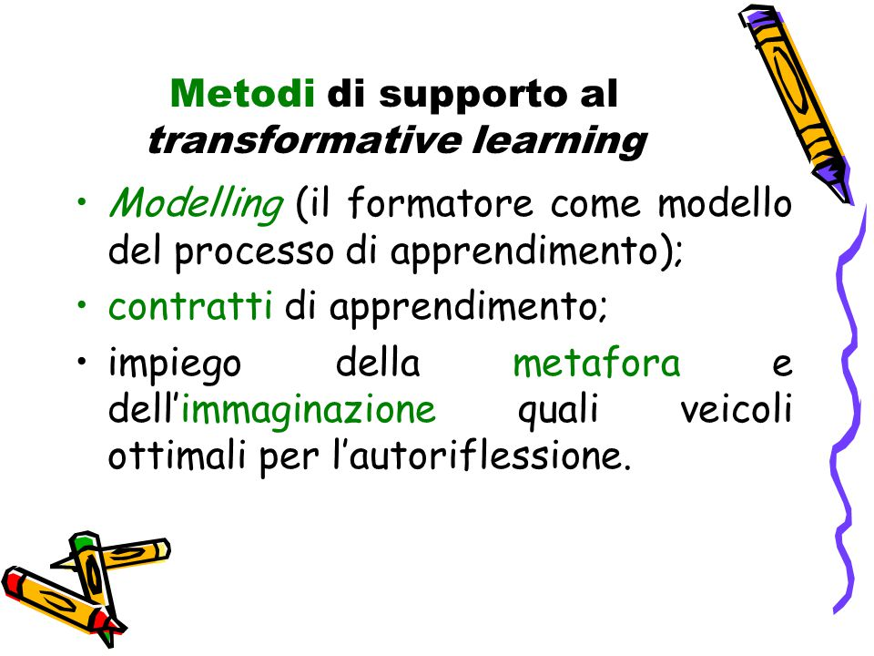 Metodi di supporto al transformative learning