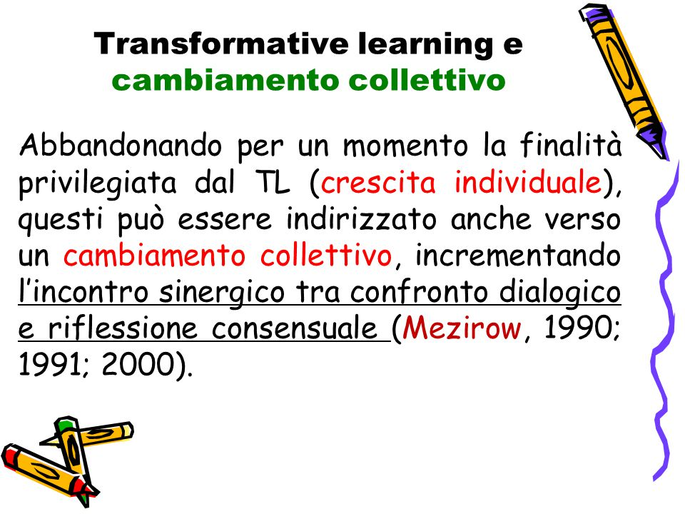 Transformative learning e cambiamento collettivo