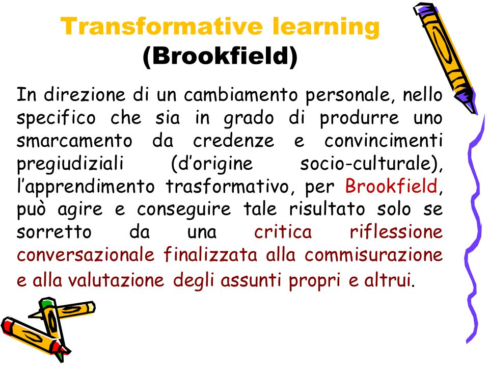 Transformative learning (Brookfield)