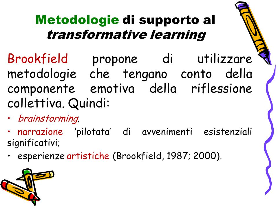 Metodologie di supporto al transformative learning
