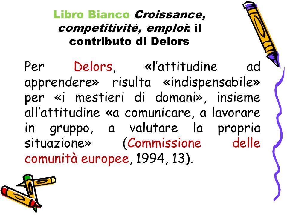 Libro Bianco Croissance, competitivité, emploi: il contributo di Delors