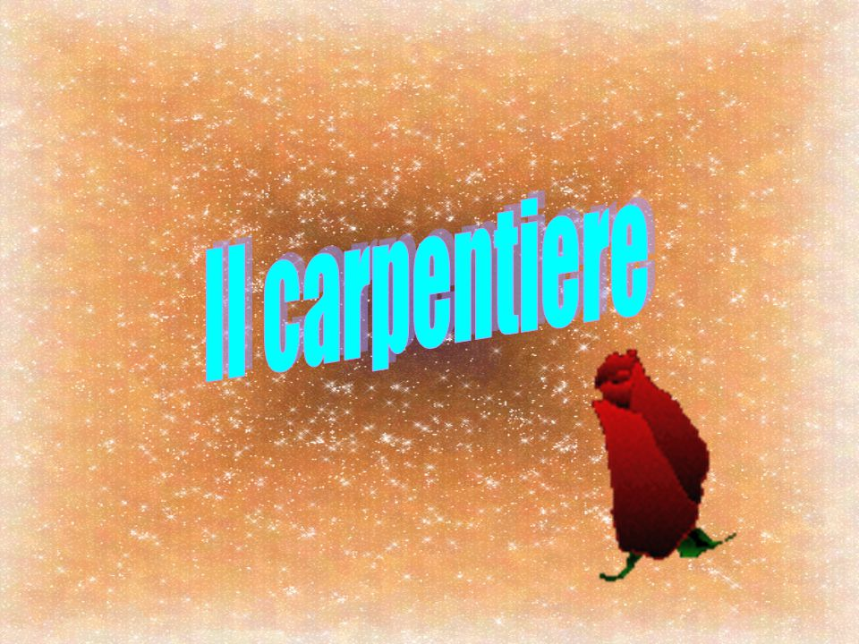Il carpentiere