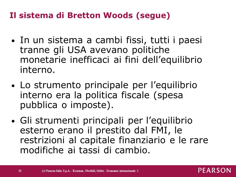 Il sistema di Bretton Woods (segue)