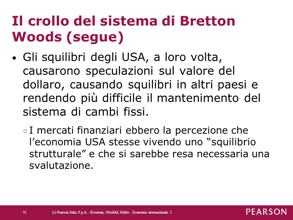 Il crollo del sistema di Bretton Woods (segue)