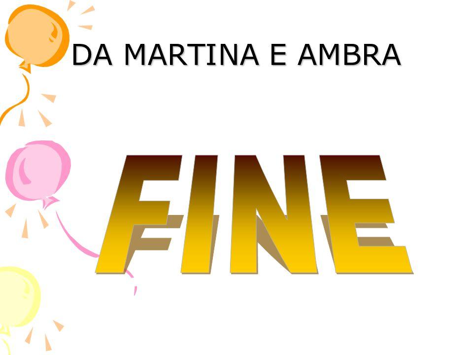 DA MARTINA E AMBRA FINE
