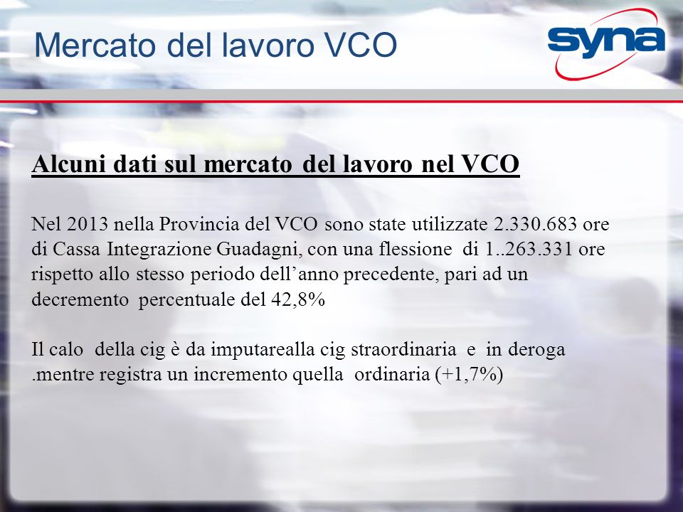 Mercato del lavoro VCO Alcuni dati sul mercato del lavoro nel VCO