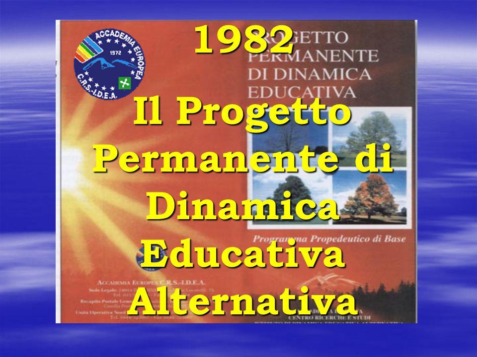 Il Progetto Permanente di Dinamica Educativa Alternativa