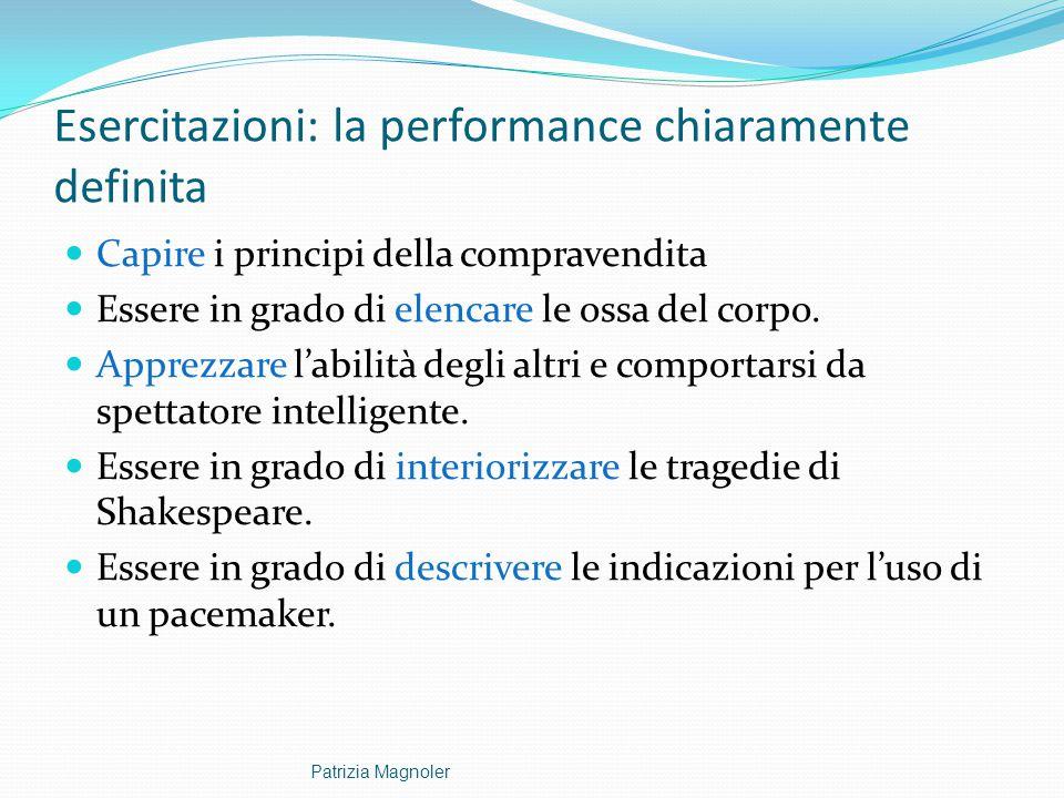 Esercitazioni: la performance chiaramente definita