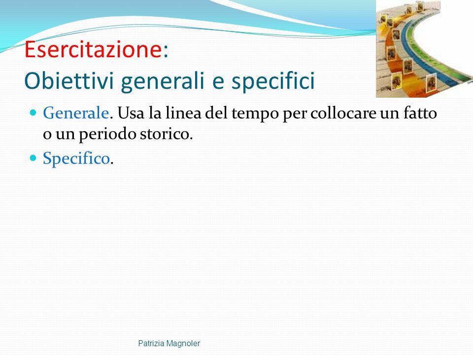 Esercitazione: Obiettivi generali e specifici