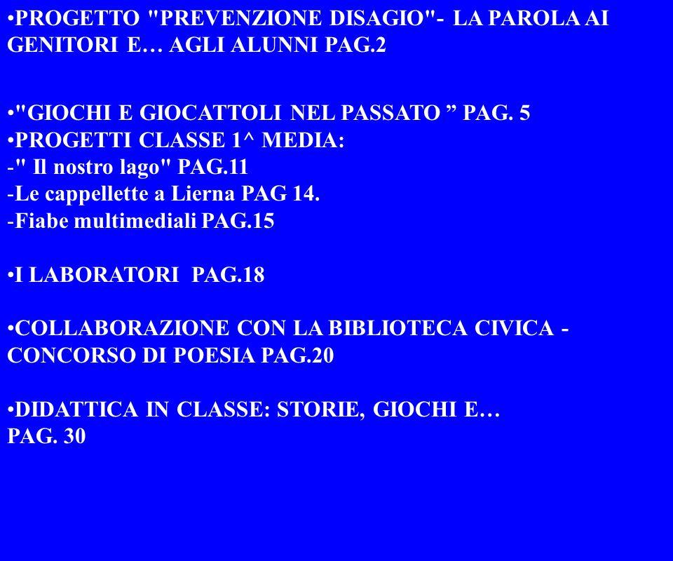 PROGETTO PREVENZIONE DISAGIO - LA PAROLA AI GENITORI E… AGLI ALUNNI PAG.2