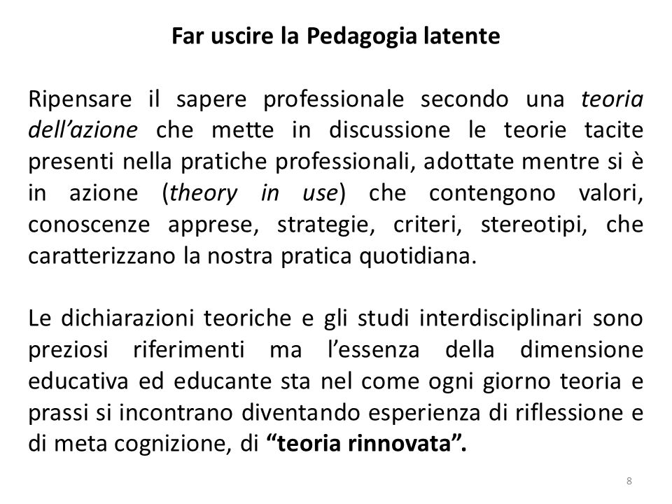 Far uscire la Pedagogia latente