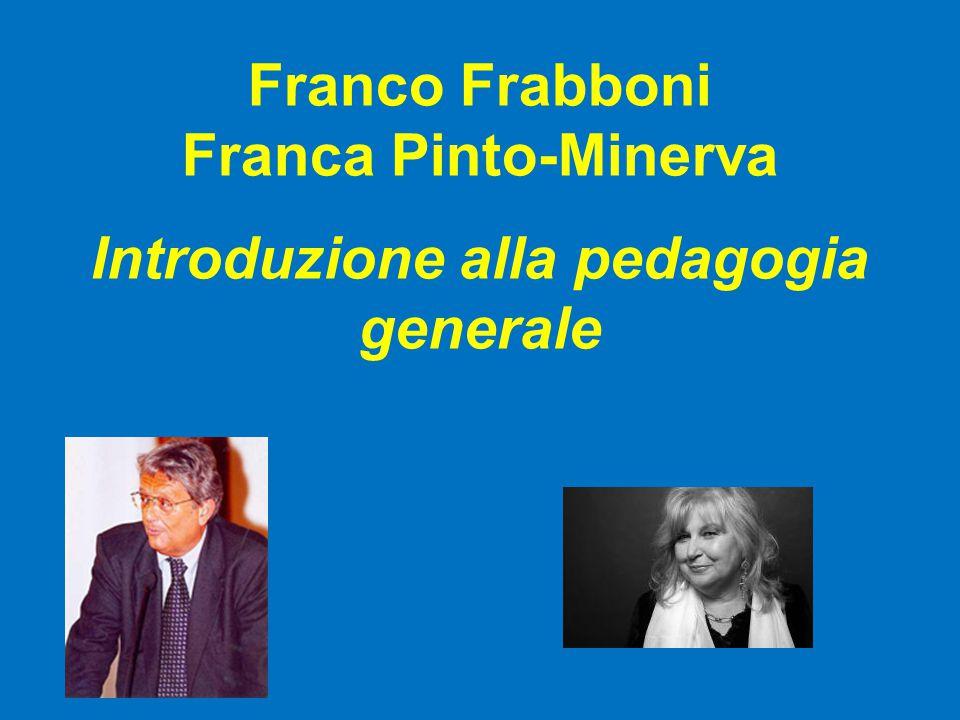Franco Frabboni Franca Pinto-Minerva Introduzione alla pedagogia generale