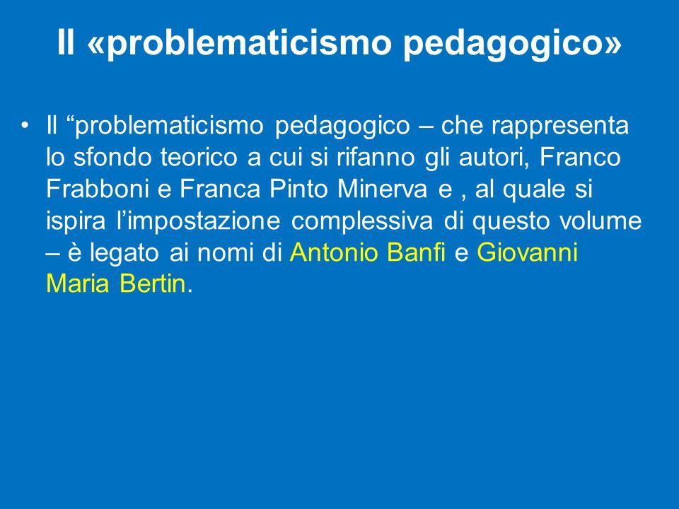 Il «problematicismo pedagogico»