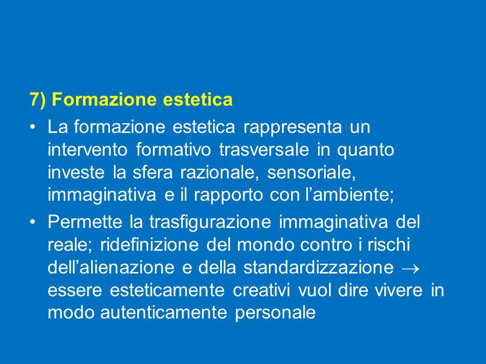 7) Formazione estetica