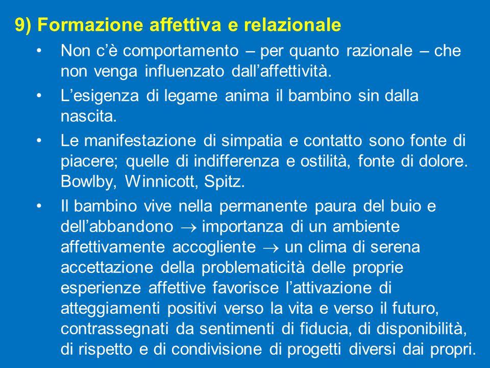 9) Formazione affettiva e relazionale