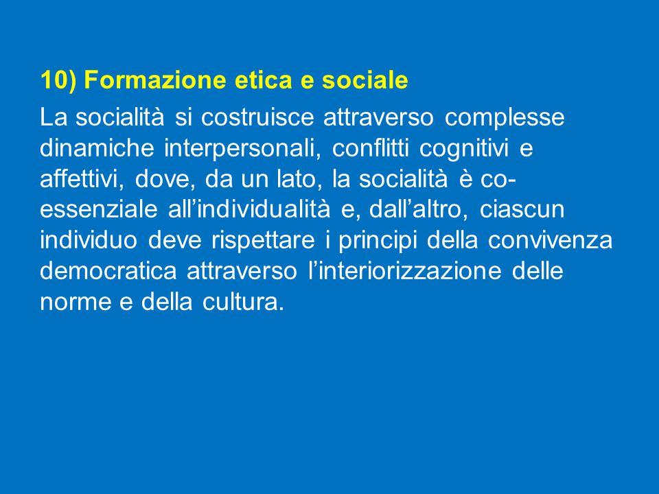 10) Formazione etica e sociale