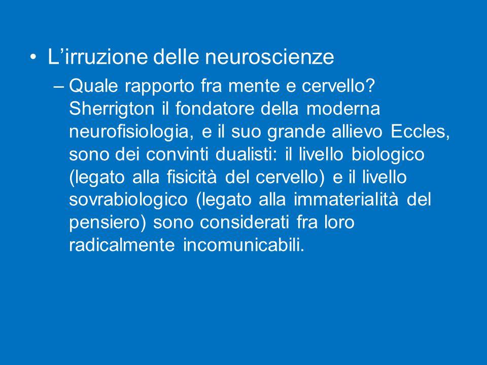L'irruzione delle neuroscienze