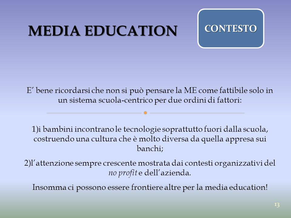 Insomma ci possono essere frontiere altre per la media education!