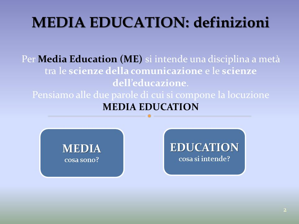 MEDIA EDUCATION: definizioni