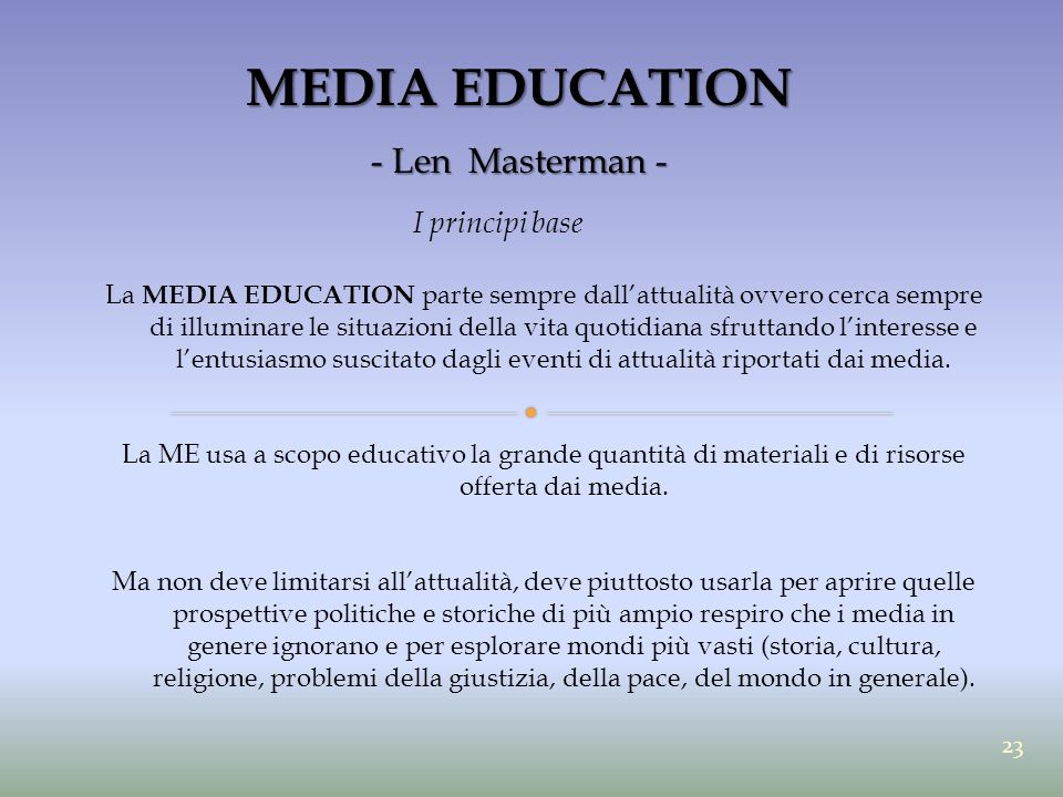 MEDIA EDUCATION - Len Masterman - I principi base
